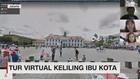 VIDEO: Tur Wisata Virtual Keliling Ibu Kota Jakarta