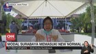 VIDEO: Modal Surabaya Memasuki New Normal