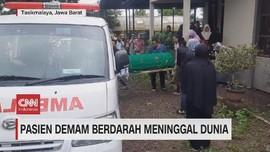 VIDEO: Pasien Demam Berdarah di Tasikmalaya Meninggal