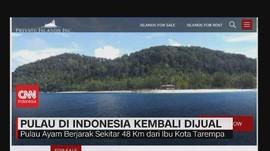 VIDEO: Pulau Ayam, Pulau di Indonesia yang Kembali Dijual