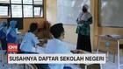 VIDEO: Susahnya Daftar Sekolah Negeri