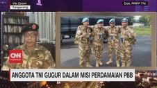 VIDEO: Kronologi Anggota TNI Gugur dalam Misi Perdamaian PBB