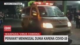 VIDEO: Perawat Meninggal Dunia Karena Covid-19
