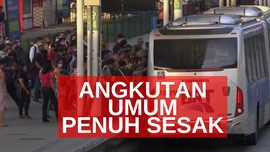 VIDEO: Kasus Covid-19  Tinggi, Angkutan Umum Penuh Sesak