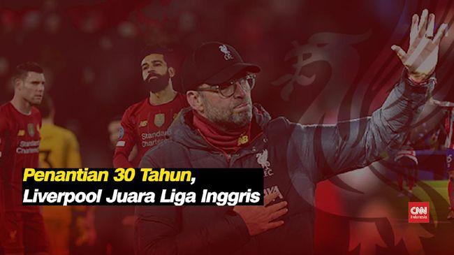 VIDEO: Akhir Penantian 30 Tahun Liverpool di Liga Inggris
