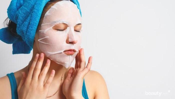 4 Jenis Masker Wajah dan Waktu yang Tepat Menggunakannya
