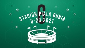 INFOGRAFIS: Enam Stadion Piala Dunia U-20 2021