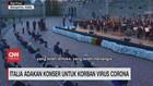 VIDEO: Italia Adakan Konser untuk Korban Virus Corona