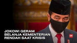 VIDEO: Jokowi Geram Belanja Kementerian Rendah saat Krisis