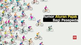 VIDEO: Rumor Pungutan Pajak Bagi Pesepeda