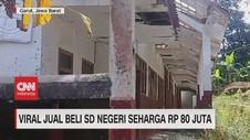 VIDEO: Viral Jual Beli SD Negeri Seharga Rp.80 Juta