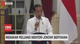 VIDEO: Menakar Peluang Menteri Jokowi Bertahan