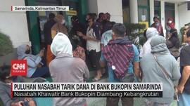 VIDEO: Puluhan Nasabah Tarik Dana di Bank Bukopin Samarinda