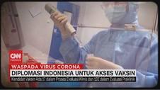 VIDEO: Diplomasi Indonesia untuk Akses Vaksin