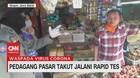 VIDEO: Takut Dikucilkan, Pedagang Sembunyi Hindari Rapid Test