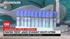 VIDEO: Rapid Test Syarat Ikuti UTBK