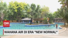 VIDEO: Wahana Air di Era 'New Normal'