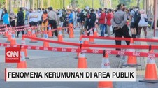 VIDEO: Fenomena Kerumunan di Area Publik