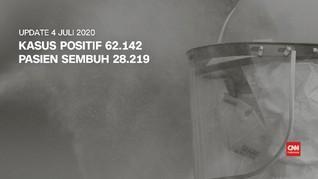 VIDEO: 4 Juli, 62.142 Kasus Postif Covid, 28.219 Sembuh