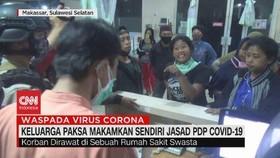 VIDEO: Keluarga Paksa Makamkan Sendiri Jasad PDP Covid-19