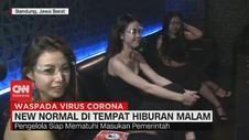 VIDEO: New Normal di Tempat Hiburan Malam