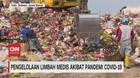 VIDEO: Pengelolaan Limbah Medis Akibat Pandemi Covid-19