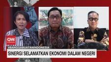 VIDEO: Sinergi Selamatkan Ekonomi Dalam Negeri (5/5)