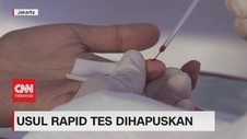 VIDEO: Usul Rapid Test Dihapuskan