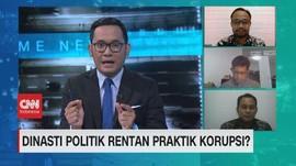 VIDEO: Dinasti Politik Rentan Praktik Korupsi