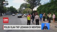 VIDEO: Polisi Olah TKP Ledakan di Menteng