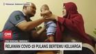 VIDEO: Relawan Covid-19 Pulang Bertemu Keluarga