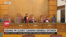 VIDEO: Sidang PK Djoko Tjandra Kembali Ditunda