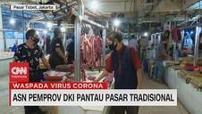 VIDEO: ASN Pemprov DKI Pantau Pasar Tradisional