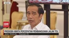 VIDEO: Presiden Jokowi Minta Percepatan Pembangunan Jalan Tol