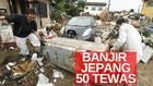VIDEO: 50 Orang Tewas, Puluhan Lainnya Hilang Akibat Banjir