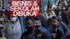 VIDEO: Covid-19 Makin Masif, Bisnis Dan Sekolah Malah Dibuka