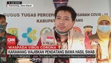 VIDEO: Karawang Wajibkan Pendatang Bawa Hasil Swab