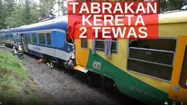 VIDEO: Tabrakan Kereta Penumpang, 2 Orang Tewas