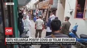 VIDEO: 1 Keluarga Positif Covid-19 Menolak Dievakuasi