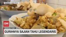 VIDEO: Gurihnya Sajian Tahu Legendaris