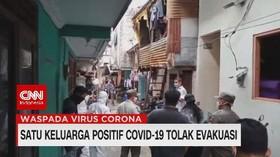 VIDEO: Satu Keluarga Positif Covid-19 Tolak Evakuasi