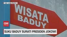VIDEO: Suku Baduy Surati Jokowi Soal Destinasi Wisata