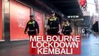 VIDEO: Gelombang Kedua Covid-19 Hantam Melbourne