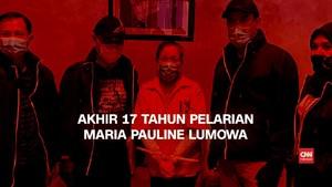 VIDEO: Akhir 17 Tahun Pelarian Maria Pauline Lumowa