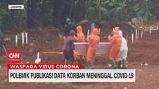 VIDEO: Polemik Publikasi Data Korban Meninggal Covid-19