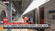 VIDEO: PT KAI Tambah Perjalanan Kereta Jarak Jauh