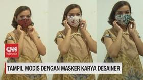 VIDEO: Tampil Modis Dengan Masker Karya Desainer