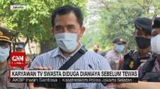 VIDEO: Karyawan TV Swasta Diduga Dianiaya Sebelum Tewas
