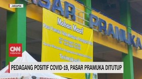 VIDEO: Pedagang Positif Covid-19, Pasar Pramuka Ditutup