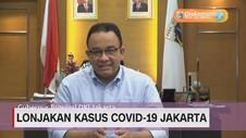 VIDEO: Kasus Covid-19 Jakarta Melonjak, Anies Beri Peringatan